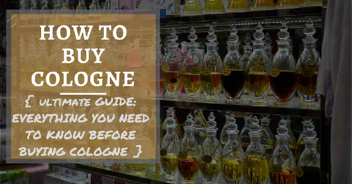 how to buy a good cologne