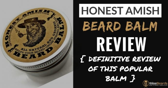 Honest Amish Beard Balm Review - The Popular Balm Put to The